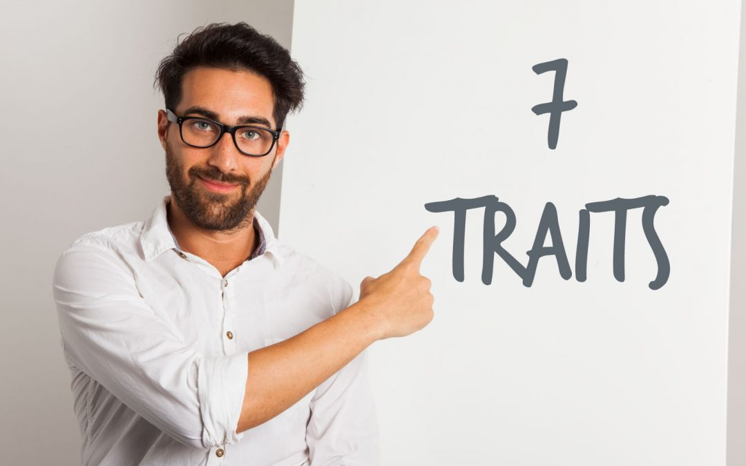 The Top 7 Traits of Successful Entrepreneurs